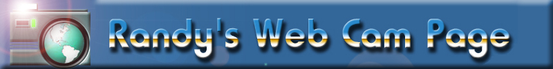 Randy's Web Cam Page Title Image